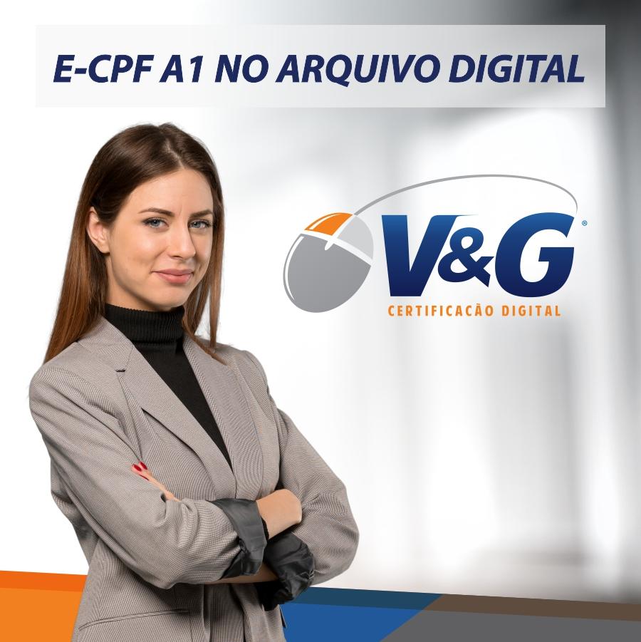 E-CPF A1 NO ARQUIVO DIGITAL